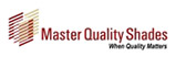 Master Quality Shades - Blinds