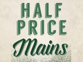 1/2 Price Mains Tuesdays from 5pm