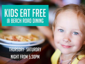 Kids Eat Free at Beach Road Dining