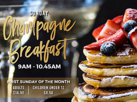 Champagne Breakfast: 1st Sunday/Month